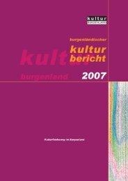 Kulturbericht 2007 zum Herunterladen - Burgenland.at