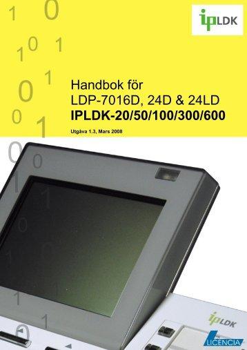 Handbok för LDP-7016D, 24D & 24LD IPLDK-20/50/100 ... - IT-relation