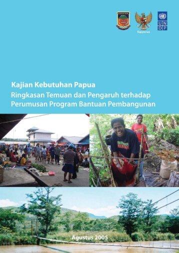 Kajian Kebutuhan Papua Ringkasan Temuan dan ... - UNDP