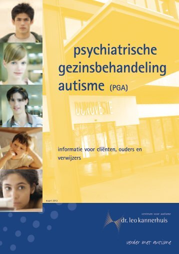 psychiatrische gezinsbehandeling autisme (PGA) - Dr. Leo ...