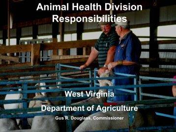 Animal Health Division Responsibilities - West Virginia Department ...