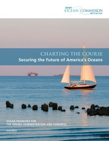 CHARTING THE COURSE - Joint Ocean Commission Initiative