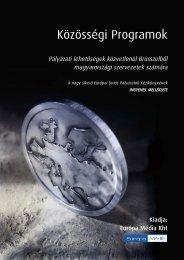 Az Európai Unió Közösségi Programok Kézikönyve - HUNSOR