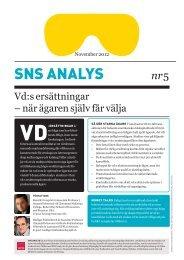 SNS Analys nr 5. Vd:s ersättningar - när ägaren själv får välja 238.9 ...