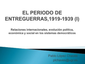 EL PERIODO DE ENTREGUERRAS,1919-1939 (I) Relaciones ...