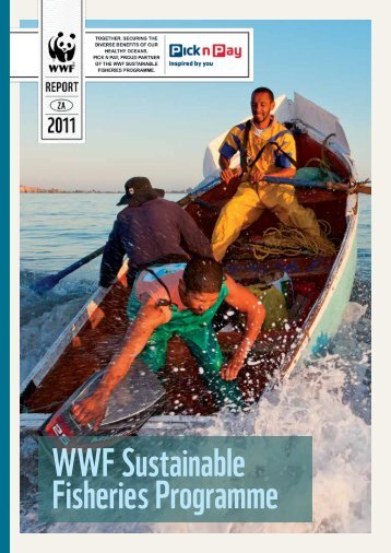 WWF Sustainable Fisheries Programme Annual ... - WWF South Africa