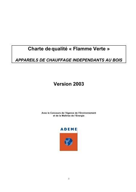 Charte dequalité « Flamme Verte » Version 2003 - Climamaison