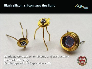 Black silicon: silicon sees the light - Harvard University