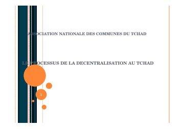 LE PROCESSUS DE LA DECENTRALISATION AU TCHAD