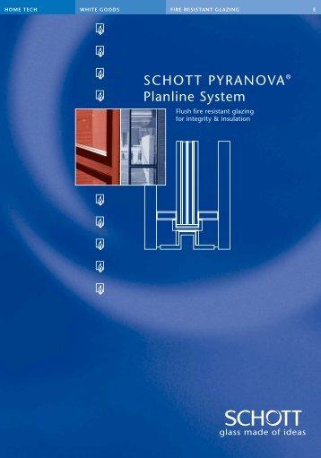 SCHOTT PYRANOVA® Planline System - The London Glass ...