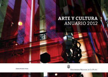 Acceder al Anuario 2012 de Arte y Cultura - Universidad Nacional ...