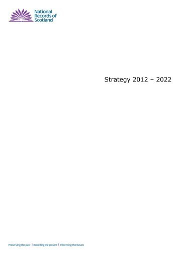 NRS Strategy 2012-22 - National Archives of Scotland
