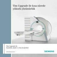 Tim Upgrade ile kısa sürede yüksek çözünürlük - Siemens