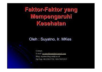 IKM5-faktor kesehatan - Suyatno, Ir., MKes - Undip