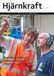 Kan FOCUS tillföra den svenska pappers- industrin ny kunskap ...