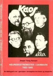 Højreekstremister i Danmark 1922-1945 - Jesper Vang Hansen