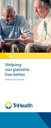 Helping our patients live better - TriHealth Corporate Health