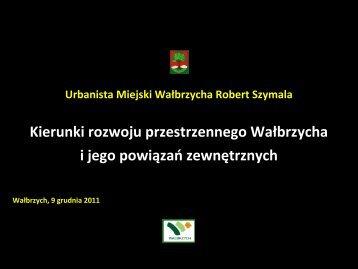 Kierunki rozwoju przestrzennego Wałbrzycha i jego powiązań ...
