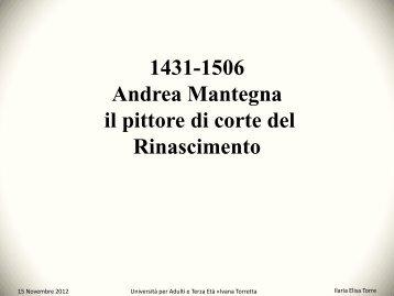 Andrea Mantegna, il pittore di corte del Rinascimento - Ivana Torretta