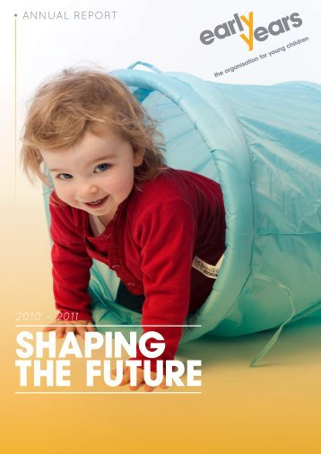 SHAPING THE FUTURE - Early Years