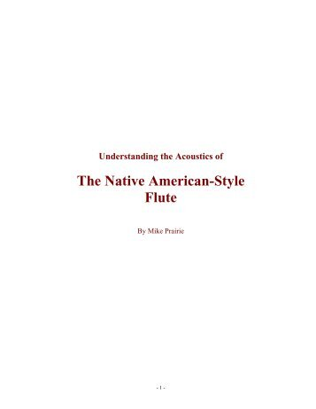 The Native American-Style Flute - Flutopedia.com