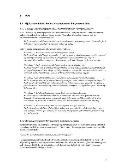 Kollektivtransporten i Bergensområdet - mål, strategiar og rutestruktur