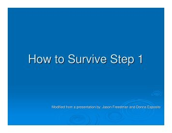 How to Survive Step 1