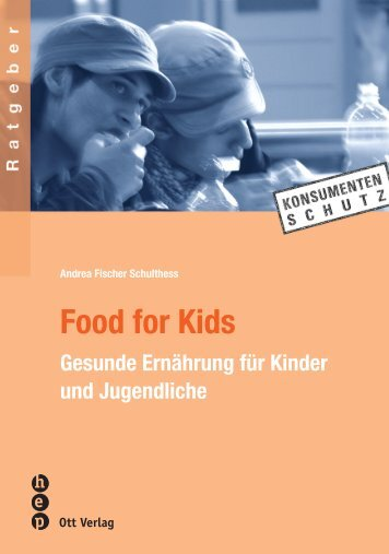 Food for Kids - Ott Verlag
