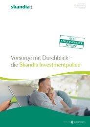 Vorsorge mit Durchblick - die Skandia Investmentpolice