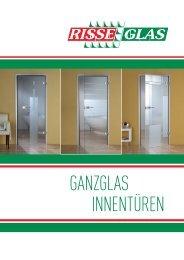 Risse Glas Ganzglas Innentüren - Risse Glas GmbH