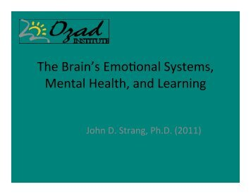 The Brain's Emotional System, Learning and Emotional Mental Health