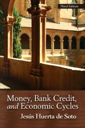 Money, Bank Credit, and Economic Cycles - The Ludwig von Mises ...
