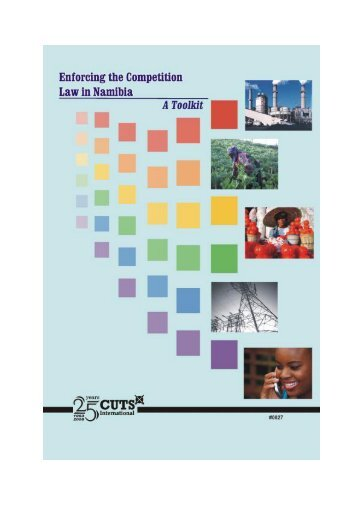 Enforcing the Competition Law in Namibia A Toolkit - cuts ccier