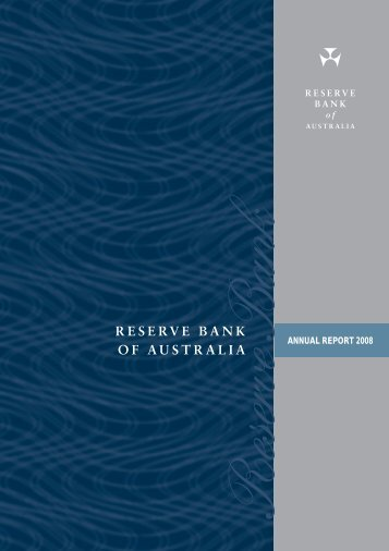 Reserve Bank of Australia Annual Report 2008 - Polymer Bank ...