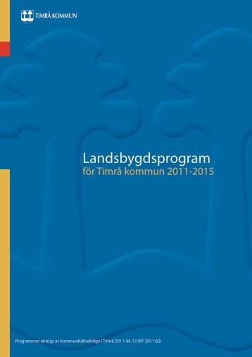Timrå kommuns landsbygdsprogram 2011-2015