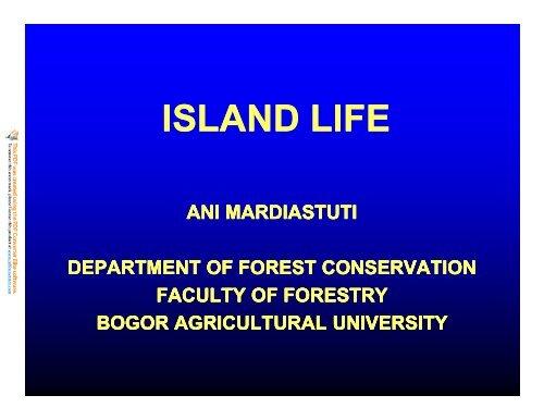 ISLAND LIFE - Bogor Agricultural University