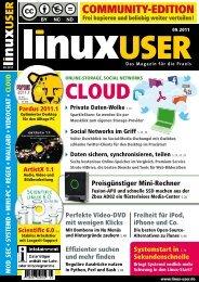 Ausgabe 09/2011 jetzt herunterladen - LinuxUser