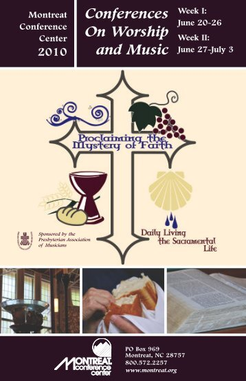 Conferences On Worship and Music - Presbyterian Association of ...