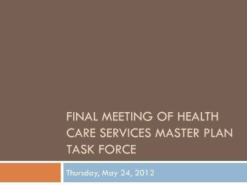 Final Meeting of Health Care Services Master Plan Task Force