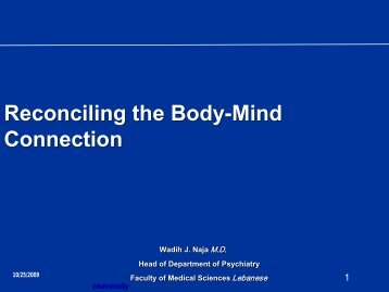 Reconciling the Body-Mind connection