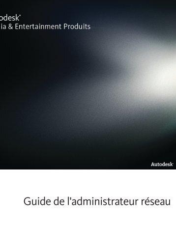 Guide de l'administrateur réseau - Autodesk