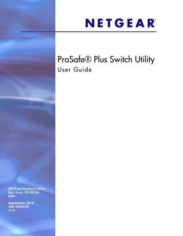 ProSafe Unmanaged Plus Switch Configuration Utility ... - netgear