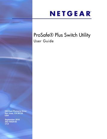 ProSafe Unmanaged Plus Switch Configuration Utility ... - netgear