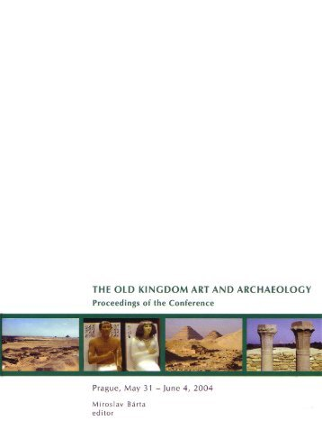 THE OLD KINGDOM ART AND ARCHAEOLOGY - Giza Archives ...