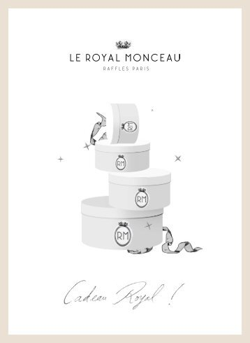 La liste de nos » cadeaux Royaux » - Le Royal Monceau
