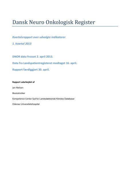 Kvartalsrapport 2013 1. kvartal - Dansk Neuro-Onkologisk Gruppe