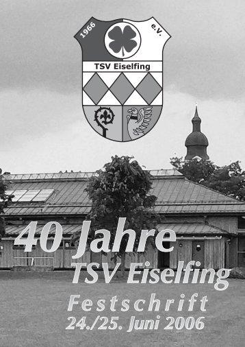 40 Jahre TSV Eiselfing