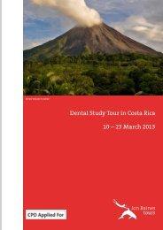 Dental Study Tour in Costa Rica 10 - Jon Baines Tours Ltd