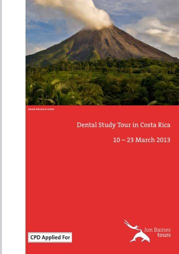 Dental Study Tour in Costa Rica 10 - Jon Baines Tours Ltd