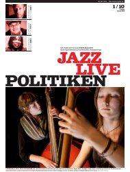 Læs meget mere om jazz på ibyen.dk/jazzlive Du kan også læse ...
